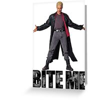 Spike from Buffy - Bite Me Greeting Card