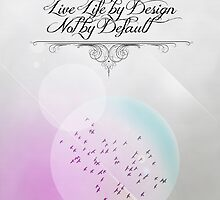 Live Life by Design by Rob Browne