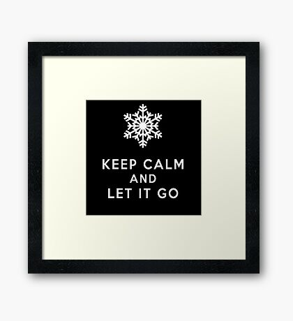 keep calm and let it go Framed Print