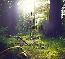 Be Still - Psalm 46:10 by tessthebookworm