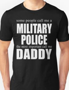 Some People Military Police T-Shirt