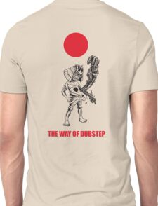 The way of dubstep Unisex T-Shirt