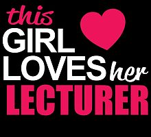 This Girl Loves Her LECTURER by BADASSTEES