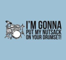 Step Brothers Nutsack Drumset by ReZourceman