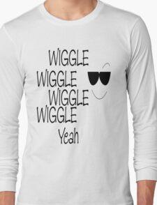 wiggle wiggle Long Sleeve T-Shirt