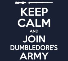 Keep Calm and Join Dumbledore's Army by SimpleSimonGD
