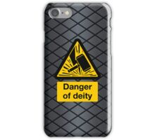 Danger of Deity iPhone Case/Skin