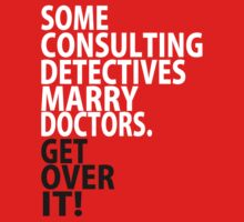 Some Consulting Detectives Marry Doctors by rexannakay