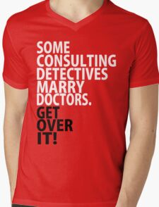 Some Consulting Detectives Marry Doctors Mens V-Neck T-Shirt