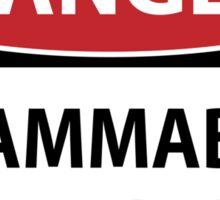 Danger- Flammable Temper Sticker