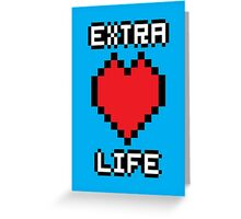 Extra Life Greeting Card