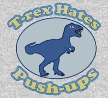 T-Rex hates Push-ups  One Piece - Long Sleeve