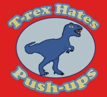 T-Rex hates Push-ups  One Piece - Short Sleeve
