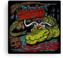 Mola Ram's Gator Wrestlin' School Canvas Print