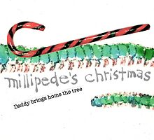 A Millipede's Christmas by dosankodebbie