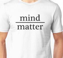 Mind over Matter - WHITE Unisex T-Shirt