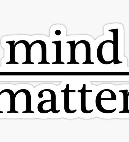 Mind over Matter - WHITE Sticker