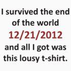 I Surived 12/21 by lindsaypaul