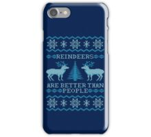Reindeers Are Better Than People (Special Edition) iPhone Case/Skin
