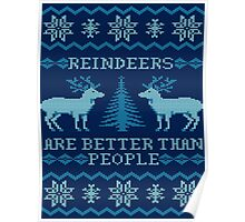 Reindeers Are Better Than People (Special Edition) Poster