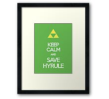 Keep Calm And Save HYRULE Framed Print