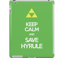 Keep Calm And Save HYRULE iPad Case/Skin