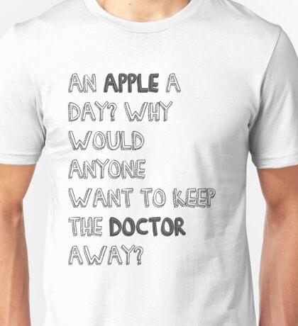 aN APPLE A DAY? Unisex T-Shirt
