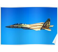 Israeli Air force (IAF) Fighter jet F-15I (Raam) in flight Poster