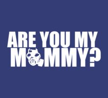 Are You My Mummy? by goldenote