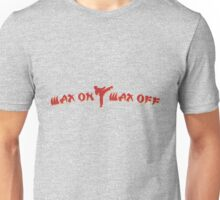 Wax on, Wax off T-Shirt Unisex T-Shirt