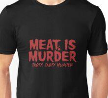 Meat is Murder, Tasty Murder Unisex T-Shirt