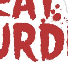 Meat is Murder, Tasty Murder Sticker