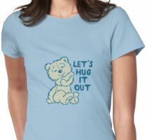 Let's Hug it Out Womens Fitted T-Shirt