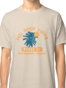 Del Boca Vista Retirement Village Classic T-Shirt