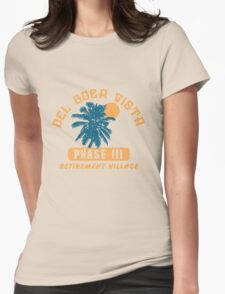 Del Boca Vista Retirement Village Womens Fitted T-Shirt