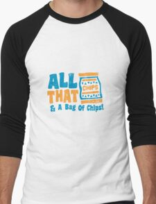 All that and a bag of chips Men's Baseball ¾ T-Shirt