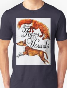 Tonight The Foxes Hunt The Hounds Unisex T-Shirt