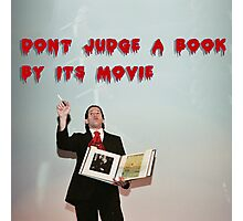 Don't judge a book by its movie. Photographic Print