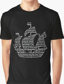Captain Swan quotes - ship Graphic T-Shirt