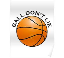 BASKETBALL, SPORT, BALL DON'T LIE, USA, America, American Poster