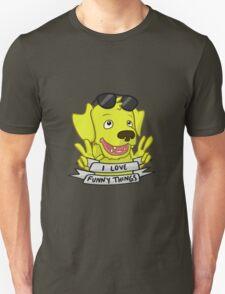 I Love Funny Things! T-Shirt