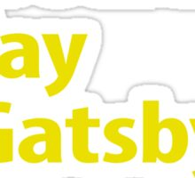 what would Jay Gatsby do? Sticker