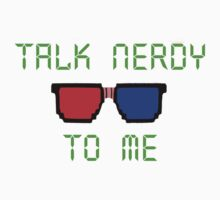 Talk nerdy to me by LiamCNye