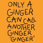 Only A Ginger by LeaGerard