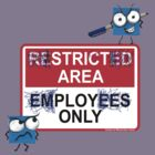 Employees Only by Maryevelyn Jones