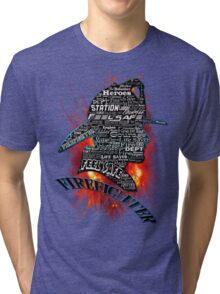 Firefighter phrases that symbolize Tri-blend T-Shirt