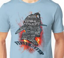 Firefighter phrases that symbolize Unisex T-Shirt