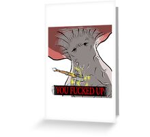 Serious Trouble Greeting Card