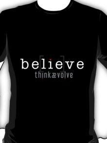 be[lie]ve T-Shirt