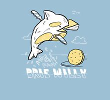 Brie Willy (PUN PANTRY) Unisex T-Shirt